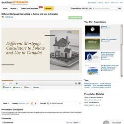 Different Mortgage Calculators to Follow And Use in Canada!