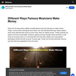 Different Ways Famous Musicians Make Money on Behance