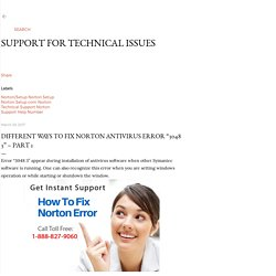 "Different ways to fix Norton Antivirus Error ""3048 3"" – Part 1"