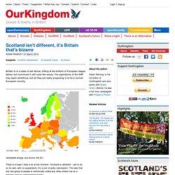 Scotland isn't different, it's Britain that's bizarre