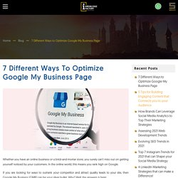 7 Different Ways to Optimize Google My Business Page