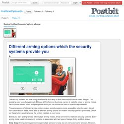 Know about the Different Arming Options by the Security Systems