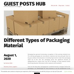Different Kinds of Packaging Material