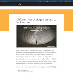 Different psychology courses - Pursue if you love this subject