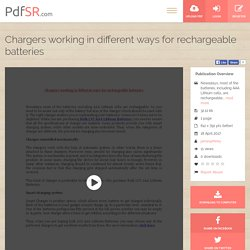 Chargers working in different ways for rechargeable batteries
