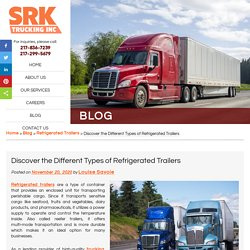 Discover the Different Types of Refrigerated Trailers