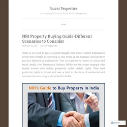 Different Scenarios to be Consider by NRIs While Buying Property
