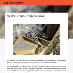 The Different PVC Sheet Pile Driving Method