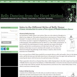 Intro to the Different Styles of Belly Dance - Shemiran Ibrahim Belly Dance Teacher Trainer