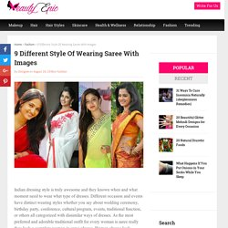 9 Different Style Of Wearing Saree With Images