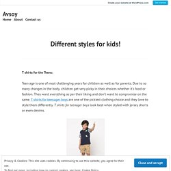 Different styles for kids! – Avsoy