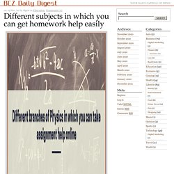 Different subjects in which you can get homework help easily