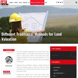 Different Traditional Methods For Land Valuation