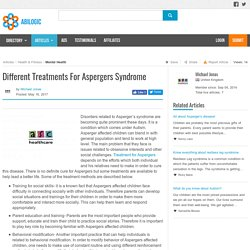 Different Treatments For Aspergers Syndrome