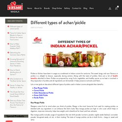 6 different types of Indian achar pickles