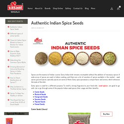 6 different types of Indian spice seeds