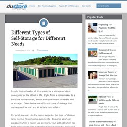Different Types of Self-Storage for Different Needs ~ Du-store Secure Dubai Self Storage