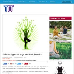 Different types of yoga and their benefits
