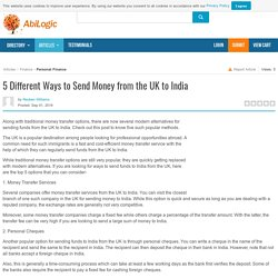5 Different Ways to Send Money from the UK to India