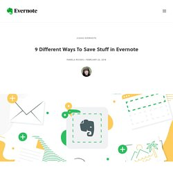 9 Different Ways To Save Stuff in Evernote