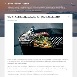 What Are The Different Zones You Can Have While Cooking On A BBQ?