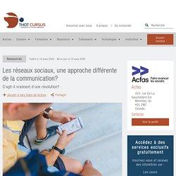 Les réseaux sociaux, une approche différente de la communication? - Thot Cursus