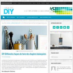 DIY Différentes façons de faire des étagères balançoires
