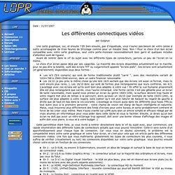 Article n°55 : Les différentes connectiques vidéos.