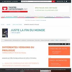 Différentes versions du prologue - Juste la fin du monde - Jean-Luc Lagarce