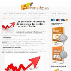 Les différentes techniques de promotion des ventes - Les jeudi d'Emilie - ExpertinBox