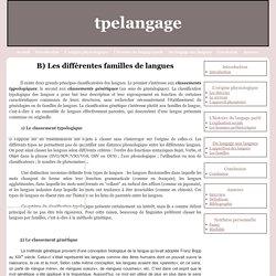B) Les différentes familles de langues