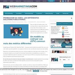 Promouvoir sa vidéo : les différentes solutions publicitaires