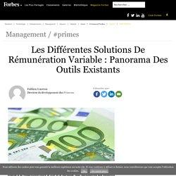 Les Différentes Solutions De Rémunération Variable : Panorama Des Outils Existants