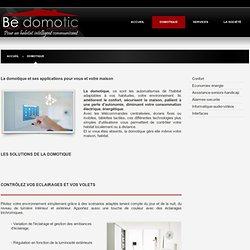 Be DOMOTIC - Les différentes solutions domotique pour la maison