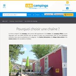 Les différentes chaînes de campings et leurs spécificités