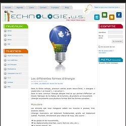Les différentes formes d'énergie — technologie.ws