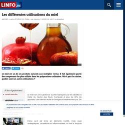Les différentes utilisations du miel - LINFO.re - Magazine, Bien-être