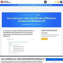 Un script pour créer une ISO des différentes versions de Windows 10