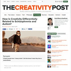 How Is Creativity Differentially Related to Schizophrenia and Autism?