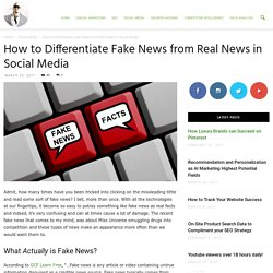 How to Differentiate Fake News from Real News in Social Media - Ade Camilleri Marketing News