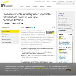 EY - Global medtech industry needs to better differentiate products or face commoditization