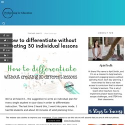 How to differentiate without planning 30 individual lessons!
