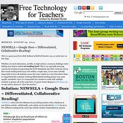 NEWSELA + Google Docs = Differentiated, Collaborative Reading!