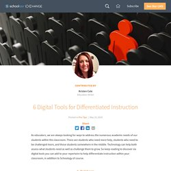 6 Digital Tools for Differentiated Instruction