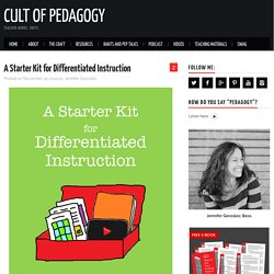 A Starter Kit For Differentiated Instruction