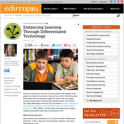 Enhancing Learning Through Differentiated Technology