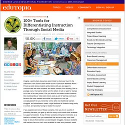 50+ Tools for Differentiating Instruction Through Social Media