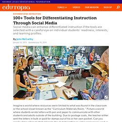100+ Tools for Differentiating Instruction Through Social Media