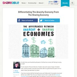 Differentiating The Anarchy Economy From The Sharing Economy