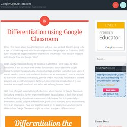 Differentiation using Google Classroom